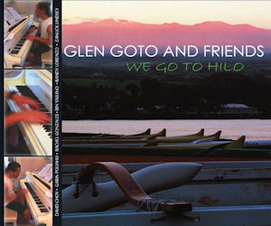 Glen Goto and Friends